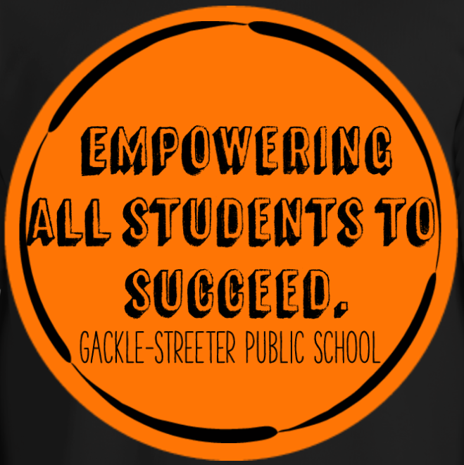Empowering all students to succeed. Gackle-Streeter Public School